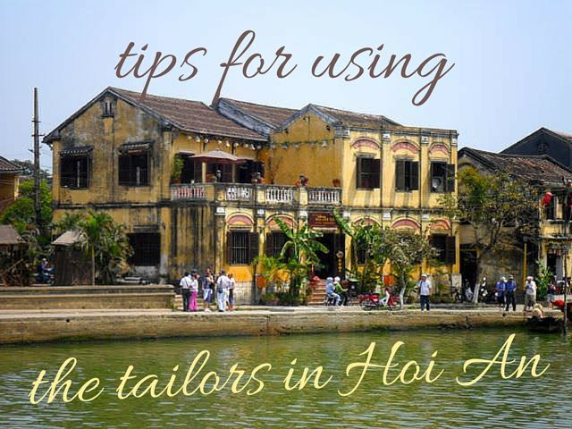 How to Make the Most of the Tailors in Hoi An | Indiana Jo