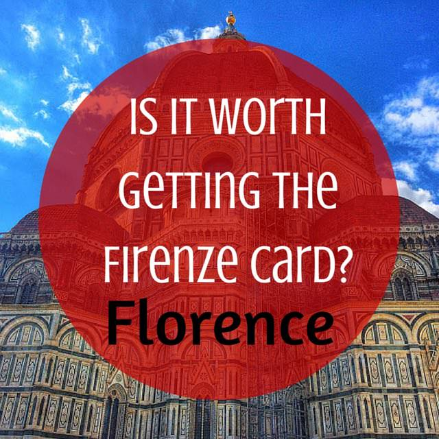 Is it worth getting the firenze card in Florence?