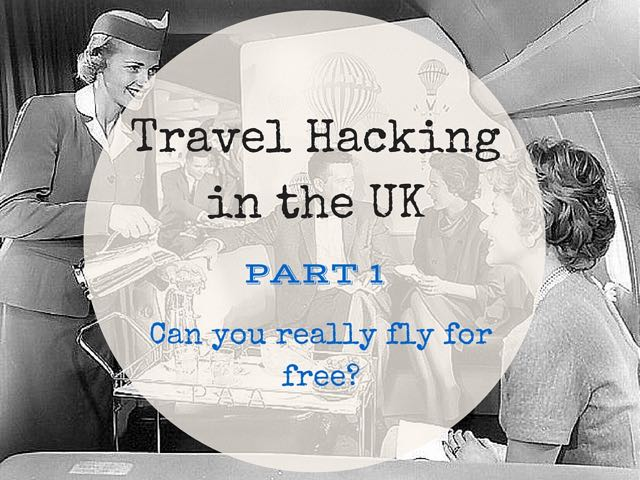 Travel Hacking in the UK 1
