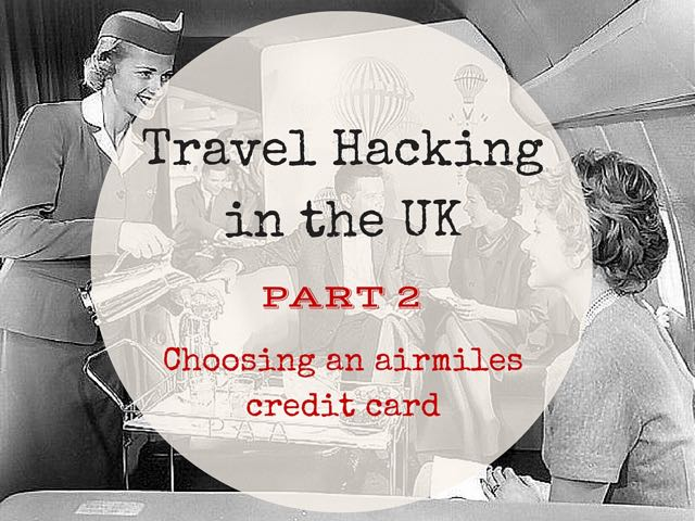 Travel Hacking in the UK 2
