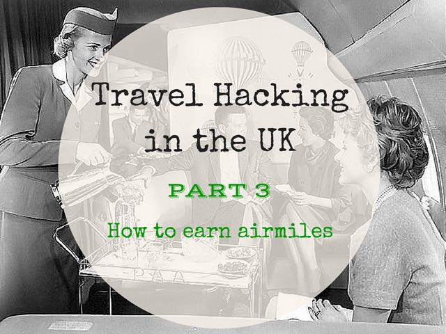 Travel Hacking in the UK 3