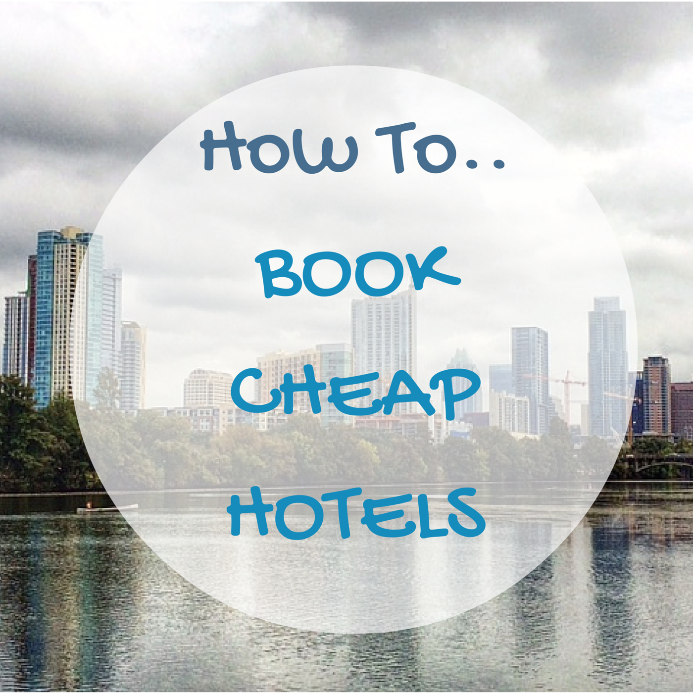 How to get cheap hotels