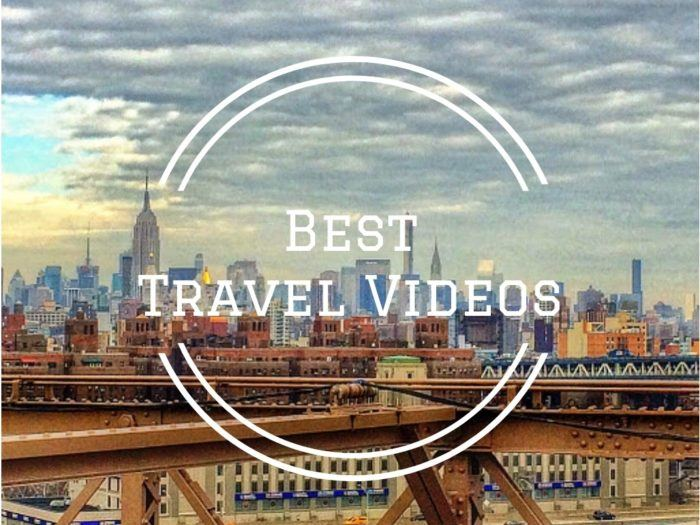Best Travel Videos That Will Make You Want to Pack a Bag