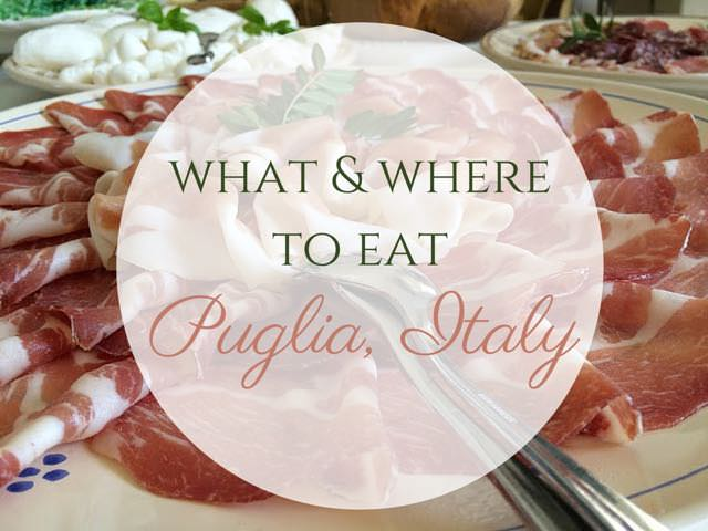 Regional Food in Puglia - What and where to eat