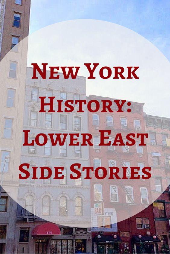 Lower East Side History: In Pictures and Stories