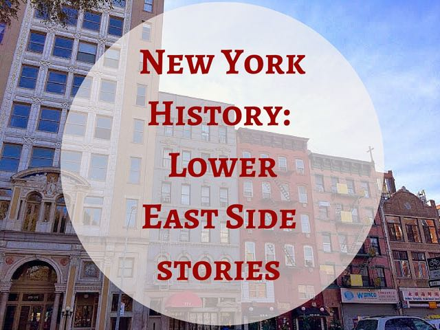 Lower East Side History