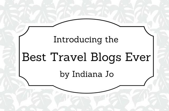 Best travel Blogs Ever