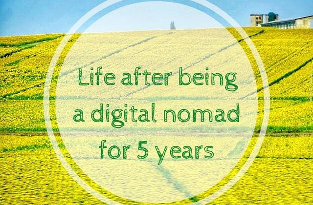Life after being a digital nomad for 5 years (1)