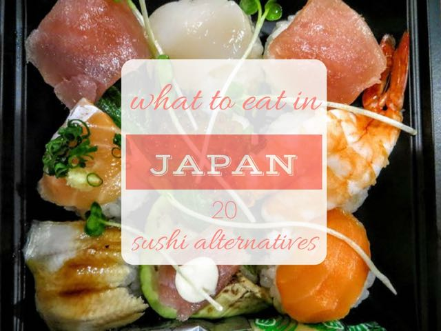 what-to-eat-in-japan-sushi-alternatives