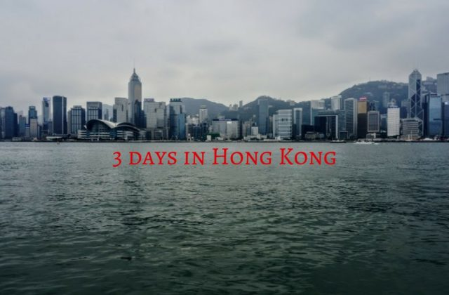 3 days in Hong Kong