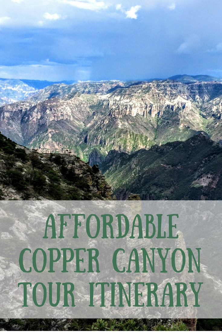 Affordable Copper Canyon Tour Itinerary Mexico