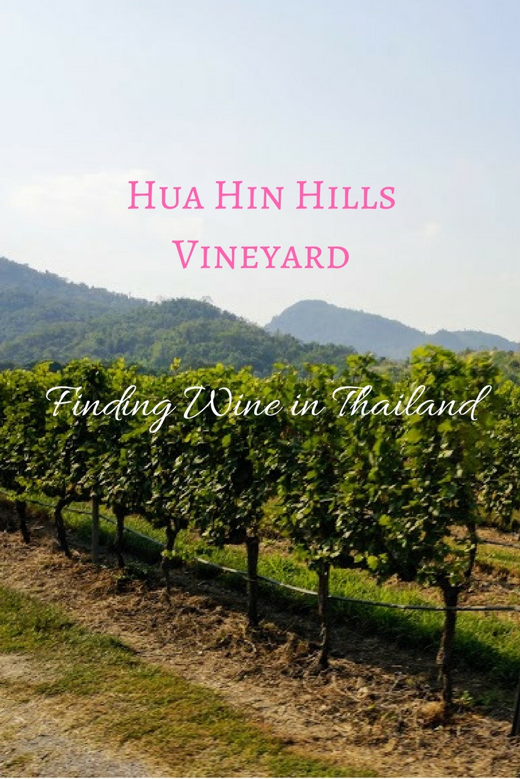 Hua Hin Hills Vineyard Pinterest