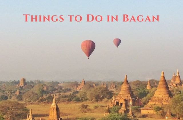 Things to Do in Bagan - The Land of Pagodas