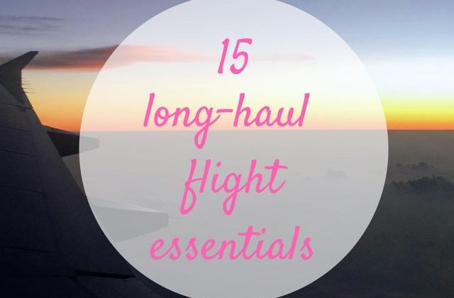 15 Long Haul Flight Essentials: What to Take Onboard