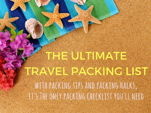 This printable travel packing list with packing hacks and packing tips is perfect for short trips, carry-on, long trips, all destinations and climates.