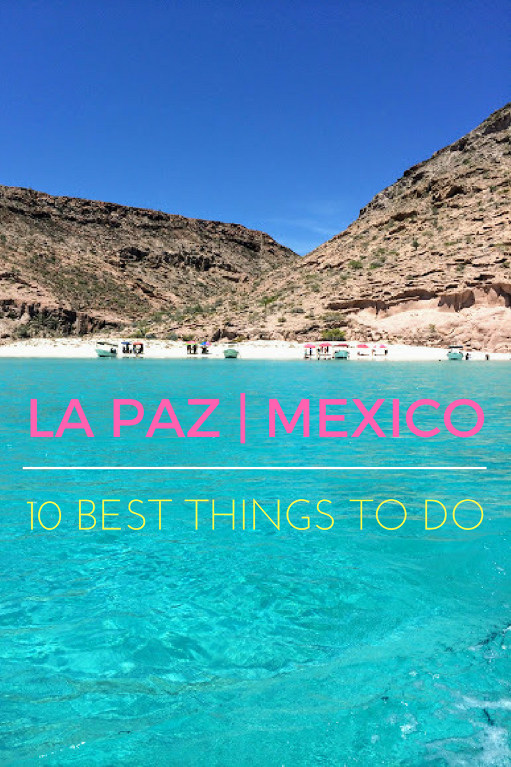 10 best things to do in La Paz Mexico