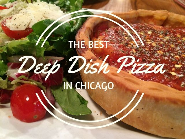 Where Is The Best Chicago Deep Dish Pizza In Chicago