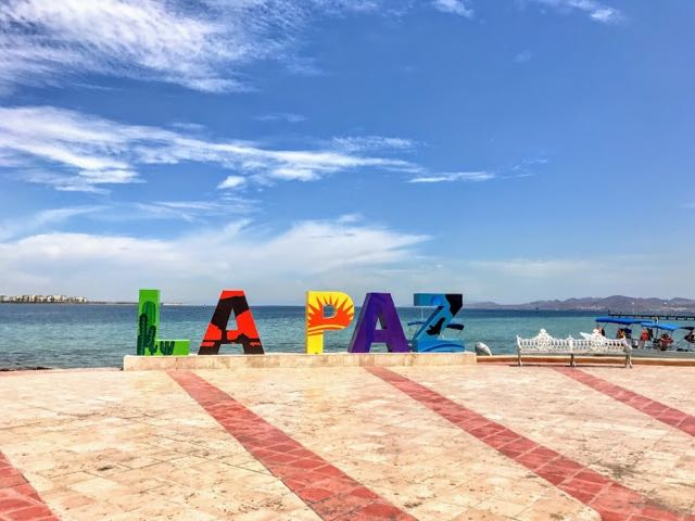 Things To Do In La Paz Mexico Baja Sur Sign