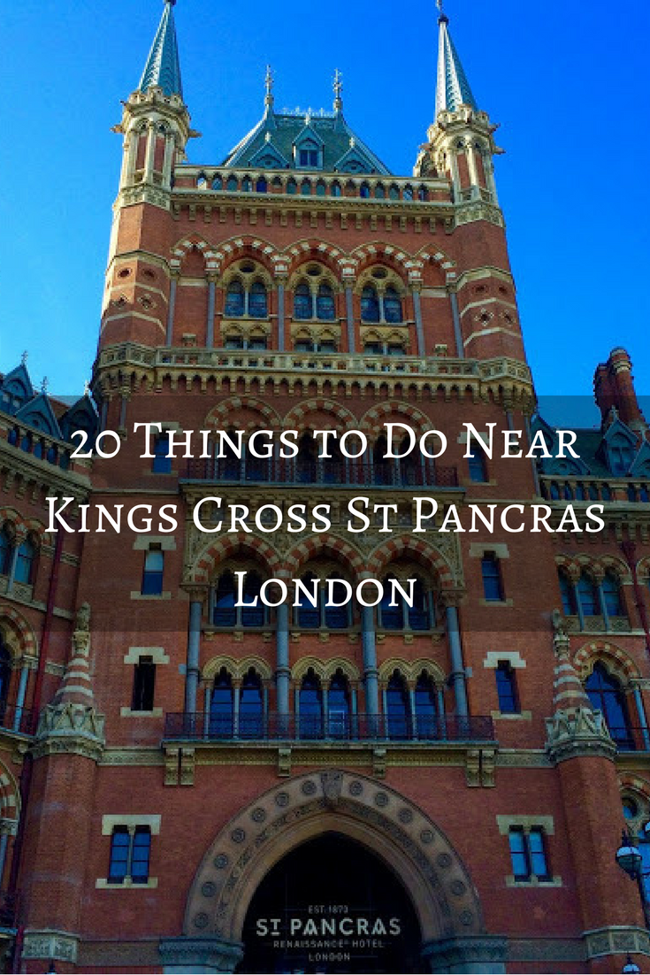 20 Things to Do Near Kings Cross St Pancras London Pinterest