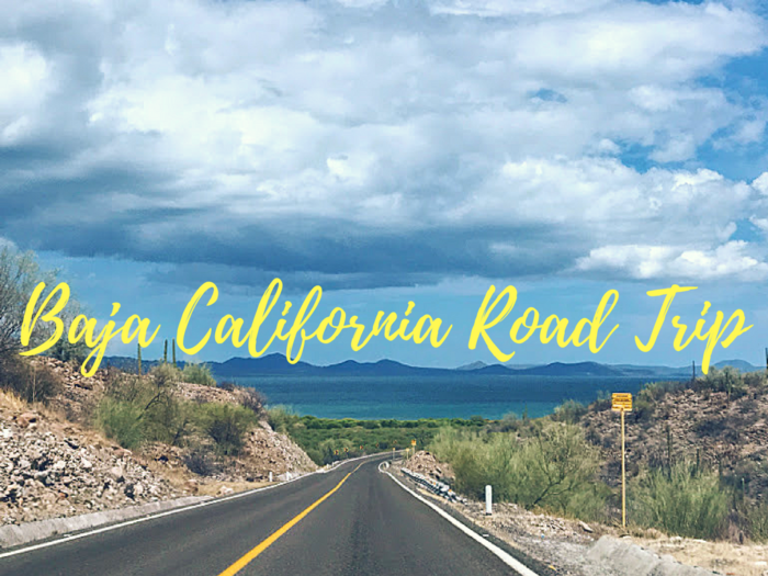 Baja California Road Trip Itinerary Mexico