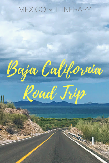Guide to a Baja California road trip in Mexico driving from Tijuana to Cabo San Lucas including a recommended itinerary, things to do in Baja California, where to stay, driving tips and safety.