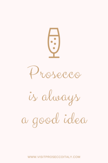 Wine tour from Venice Prosecco Region Visit Prosecco Italy Prosecco is always a good idea