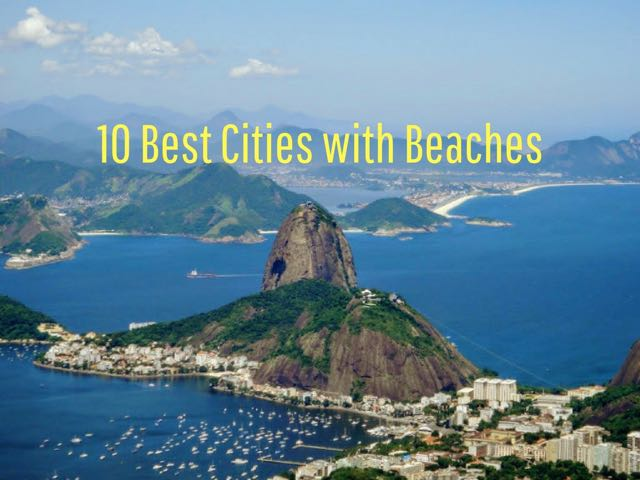 10 Best Cities with Beaches Main