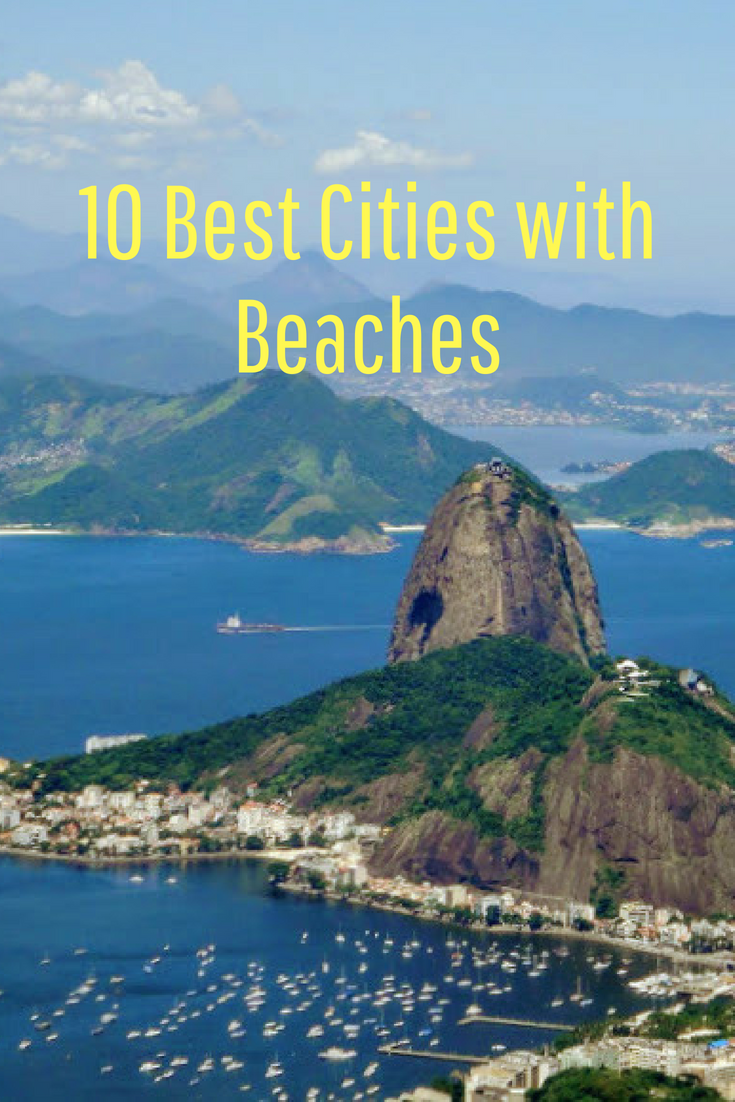 10 Best Cities with Beaches Pinterest