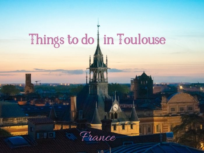10 best things to do in toulouse france