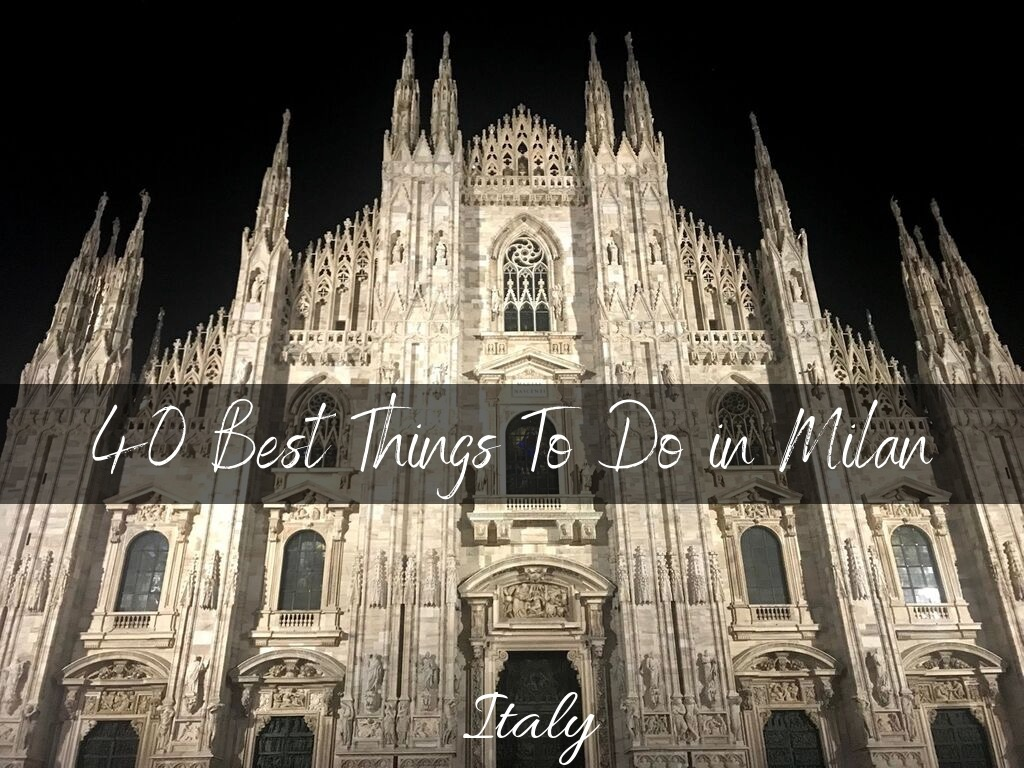 40 Things To Do In Milan That Arent Churches Indiana Jo