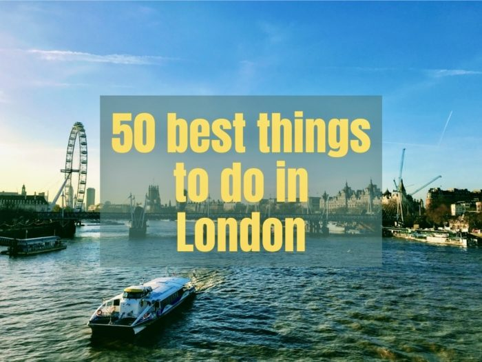 50 Best things to do in London Main